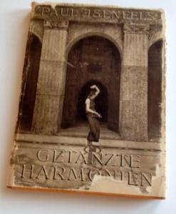 """Paul Isenfels Bildband """"Getanzte Harmonien"""", erschienen 1926 im Stuttgarter Verlag Dieck & Co."""